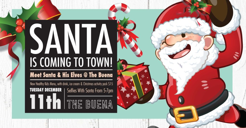 Santa is coming to The Buena